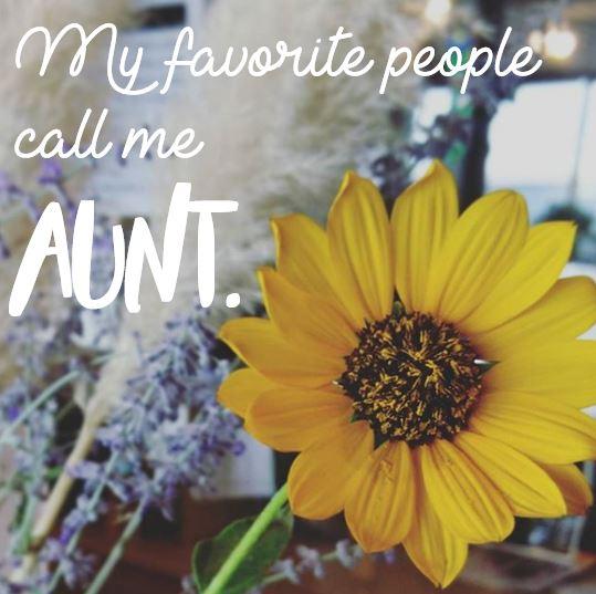Favorite people call me Aunt